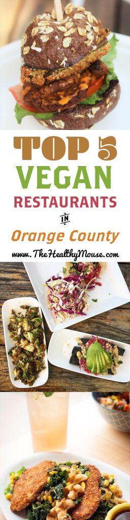 Top 5 Vegan Restaurants In Orange County