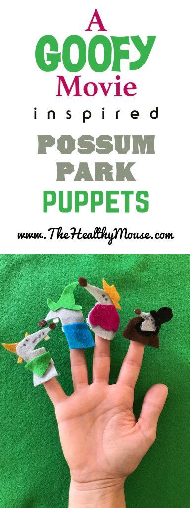 A goofy movie inspired possum park finger puppets the healthy mouse a goofy movie possum park inspired finger puppets maxwellsz